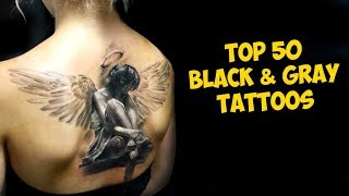 TOP 50 The Most Powerful Black And Gray Tattoos Ever