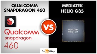 Snapdragon 460 vs Mediatek Helio G35 🔥 | Which one is better? 🤔🤔| Helio G35 vs Snapdragon 460🔥