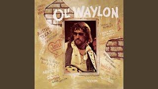 Luckenbach, Texas (Back To The Basics Of Love) - Waylon Jennings