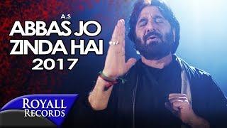 Nadeem Sarwar | Abbas Jo Zinda Hai | 2017/1439