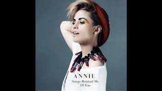 Annie   Songs Remind Me of You The Swiss & Donnie Sloan Remix