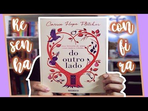 RESENHA: Do Outro Lado (Carrie Hope Fletcher) | POR CAROL SANT