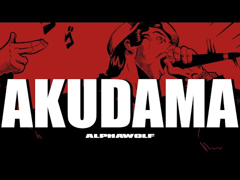 Alpha Wolf - Akudama (Official Music Video)