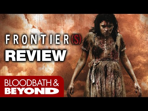 Frontier(s) (2007) – Horror Movie Review