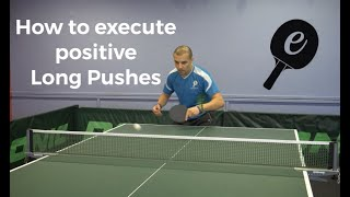 How to Push Long - Table Tennis Tutorial - eBaTT -P1 Apr '19