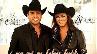 ¿Por Que Me Habras Besado? - Edith Marquez feat. Julion Alvarez (Video)