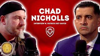 Chad Nicholls Fires Back - UNCENSORED