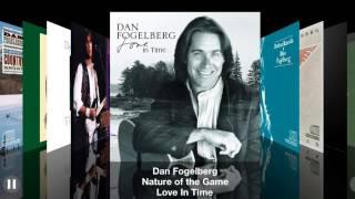 Nature Of The Game - Dan Fogelberg