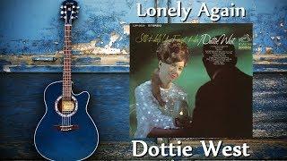 Dottie West - Lonely Again