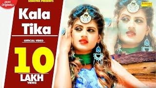 Kala Tika : Himanshi Goswami, Happy Singh | SK Bibba | Latest Haryanvi Songs Haryanavi 2019 Sonotek