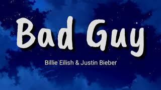 Billie Eilish, Justin Bieber   Bad Guy Lyrics   Terjemahan Indonesia