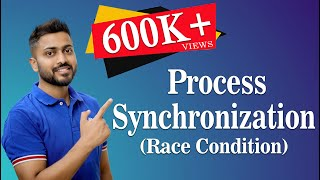 Process Synchronization | Process Types | Race Condition | Operating System-1