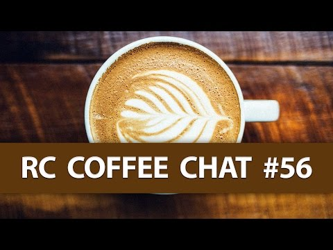 rc-coffee-chat-56--new-videos--more-models--laminating-the-c1-chaser--more