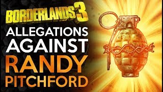 Incendiary Allegations of Assault - Borderlands 3 Randy Pitchford