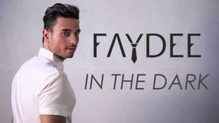Faydee   In The Dark (Unreleased Audio)