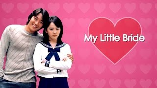 My Little Bride English Subtitle