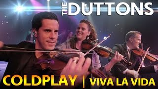The Duttons - Viva La Vida Video