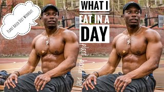 Plant Based Diet What I Eat in a Day | Plant Based Diet Workout
