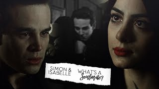 Simon & Isabelle   What's a Soulmate?