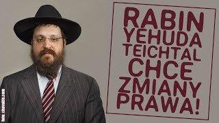 Chasydzki Rabin chce zmiany prawa!