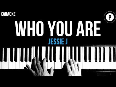 Jessie J - Who You Are Karaoke SLOWER Acoustic Piano Instrumental Cover Lyrics