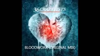 36 Crazyfists - Bloodwork (Original Version)
