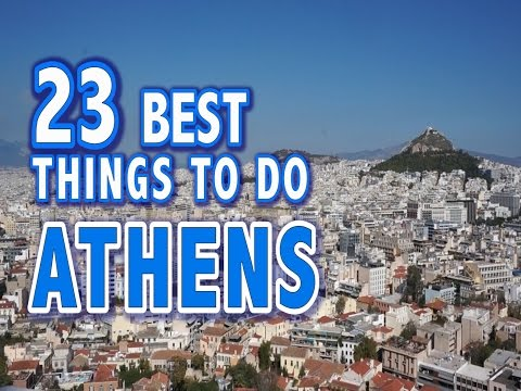 Download 23 BEST THINGS TO DO IN ATHENS, GREECE ♥ Top Attractions of Athens Mp4 HD Video and MP3