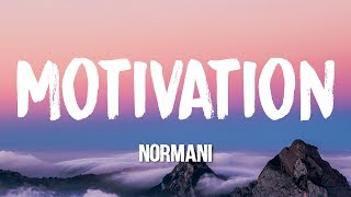 Normani   Motivation (Lyrics)