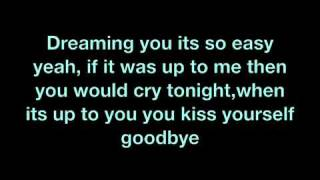 Kiss yourself goodbye- All american rejects w/lyrics
