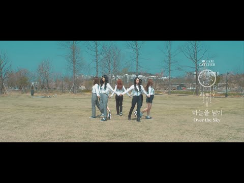 Dreamcatcher - Over the Sky