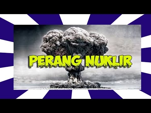 BERITA TERKINI - PERANG NUKLIR DIAMBANG PINTU