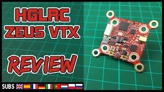 HGLRC Zeus 800mW - VTX Review