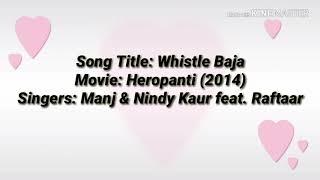 Whistle Baja Lyrics From Heropanti