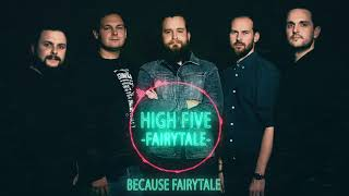 Video High Five - Fairytale