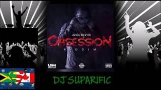 OBSESSION RIDDIM MIX FT. MAVADO, TOMMY LEE SPARTA, JAHMIEL & MORE {DJ SUPARIFIC}