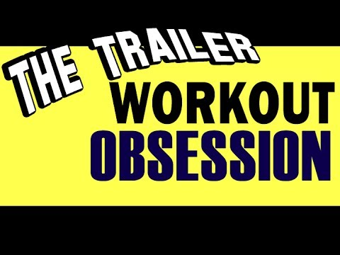 Workout Obsession Intro Video