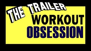 The Trailer - Workout Obsession - How to become a Healthy Warrior - Jamaal Altura Branch