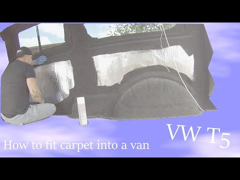 How to fit & install carpet into a van, VW Transporter T5