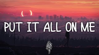 Ed Sheeran & Ella Mai - Put It All On Me (Lyrics)