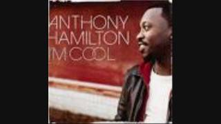 Anthony Hamilton I'm Cool (no rap version)