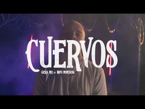 Gera Mxm Cuervos Feat Bipo Montana