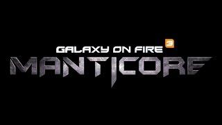 Анонс игры Galaxy on Fire 3: Manticore для мобильных устройств