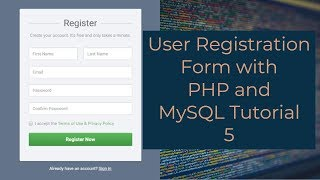 User Registration Form with PHP and MySQL Tutorial 5 - Add Form Validation + Final Demo
