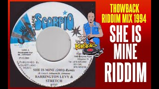 SHE IS MINE RIDDIM MIX 1994