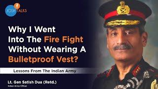 How The Indian Army Teaches Exceptional Leadership Skills | Lt. Gen. Satish Dua(Retd.) | Josh Talks