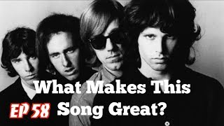 What Makes This Song Great? Ep.58 The Doors