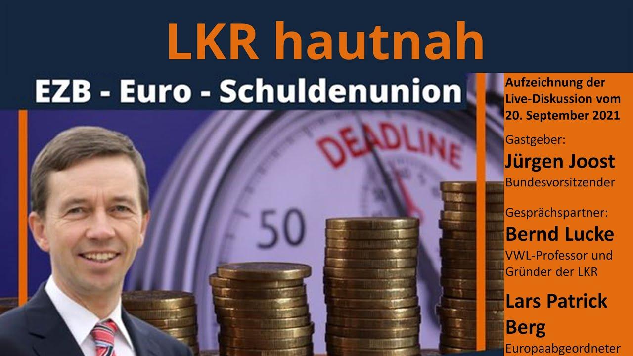 LKR hautnah: Bernd Lucke zum Thema Euro, EZB, Anleihekäufe, Inflation