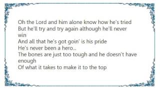 Chris LeDoux - Not for Heroes Lyrics