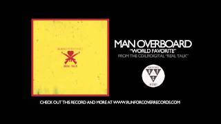 Man Overboard - World Favorite (Official Audio)