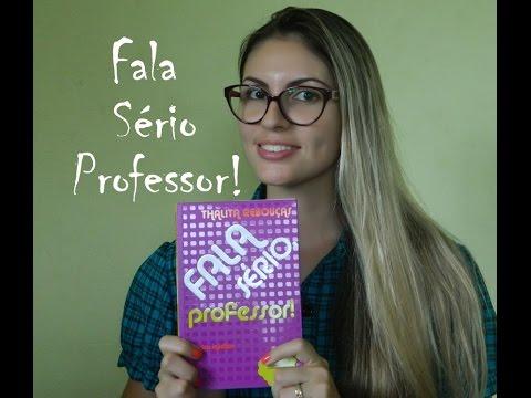 Livro: Fala Sério Professor!